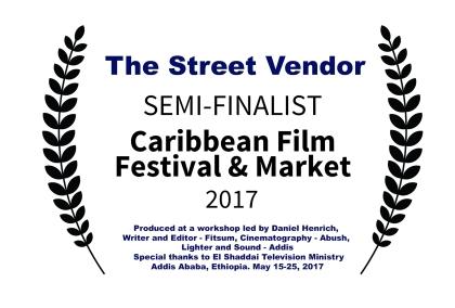 The Street Vendor SEMI-FINALIST-CaribbeanFilmFestivalMarket-2017